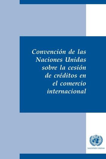 Convención de las Naciones Unidas sobre la cesión de ... - uncitral