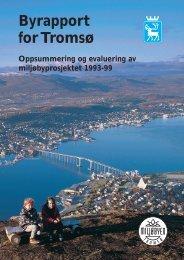 Byrapport for Tromsø, ss. 1-22 - Tromsø kommune