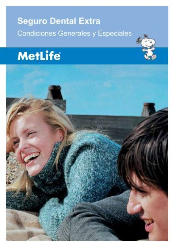 Seguro Dental Extra Condiciones Generales y Especiales - MetLife