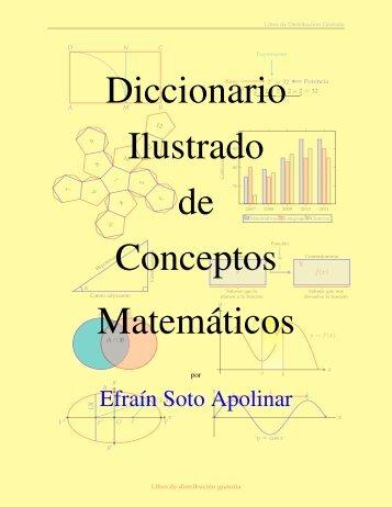 Diccionario ilustrado de conceptos matemáticos - Efraín Soto Apolinar