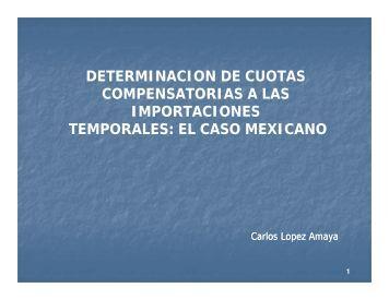El pago de cuotas compensatorias a importaciones temporales las ...