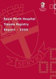 Trauma Report 2006 - Royal Perth Hospital