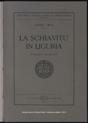 LA SCHIAVITÙ' IN LIGURIA - Società Ligure di Storia Patria