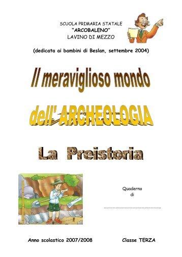 Anno scolastico 2007/2008 Classe TERZA