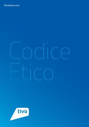 Codice Etico - Tivù