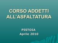 CORSO ADDETTI ALL'ASFALTATURA - Provincia di Pistoia