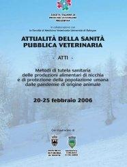 Vetneve 2006: attualità della sanità pubblica veterinaria. - SIVeMP