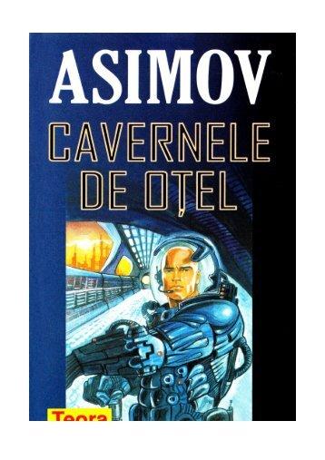 Asimov – Cavernele de Otel - CARTE BUNA