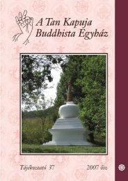 20 éves az uszói sztúpa - A Tan Kapuja Buddhista Egyház
