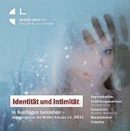 Identität und Intimität In Konflikten beistehen - Weißes Kreuz e.V.