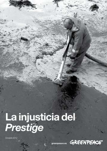 La injusticia del Prestige - Greenpeace España