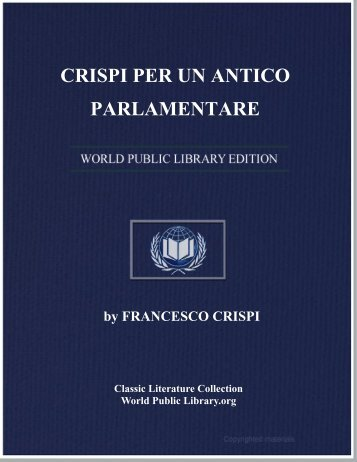 CRISPI PER UN ANTICO PARLAMENTARE - World eBook Library
