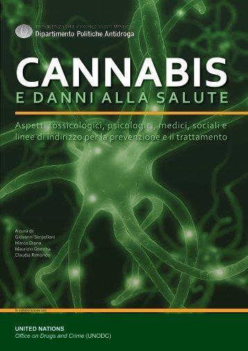 'Cannabis e danni alla salute': droghe leggere ... - Spazio Sociale