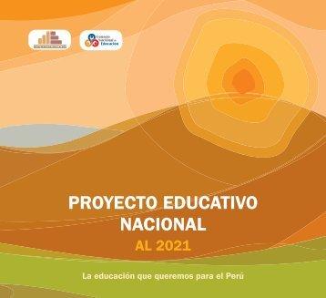 Proyecto Educativo Nacional al 2021 - Ministerio de Educación