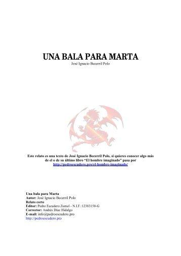UNA BALA PARA MARTA - Pedro Escudero Ediciones