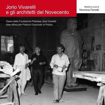 Jorio Vivarelli e gli architetti del Novecento - ferrettiarte.it