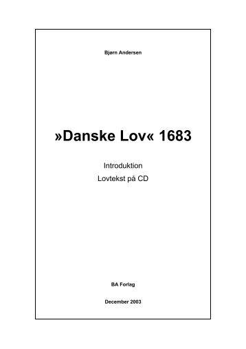 Introduktionshæfte til Danske Lov som PDF - BA Forlag