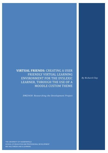 Moodle 2: Dyslexia Friendly VLE (Report) - Richard Clay