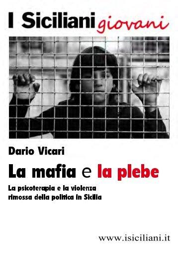 Vicari: Mafia e plebe - I Siciliani giovani
