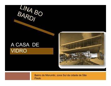 Lina Bo Bardi - Casa de vidro - Histeo.dec.ufms.br
