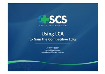 Ashley Foster , SCS morning - LCA Sustainable Product Design ...