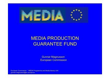 MEDIA PRODUCTION GUARANTEE FUND - MEDIA Desk ...