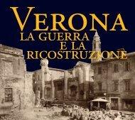 Verona La guerra e la ricostruzione - Università degli Studi di Verona