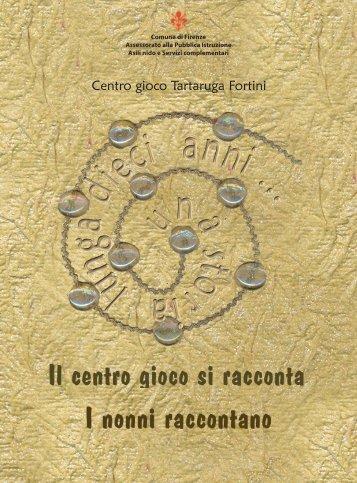 Una storia lunga dieci anni - Educazione - Comune di Firenze