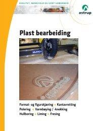 Plast bearbeiding - Astrup AS