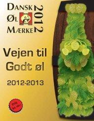 Vejen til Godt Øl 2012-2013 - Danske Ølentusiaster