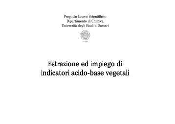 Estrazione ed impiego di indicatori acido indicatori acido-base ...