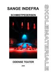SANGE INDEFRA - Odense Teater