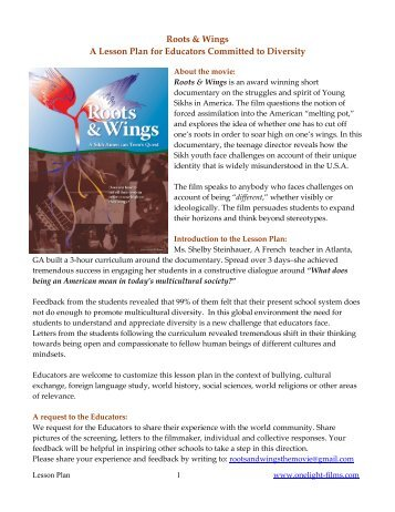 Roots & Wings A Lesson Plan for Educators ... - OneLight Films