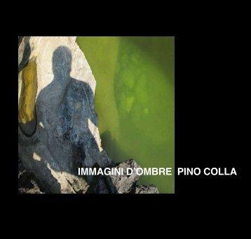 immagini d'ombre 1999-200 - Pino Colla