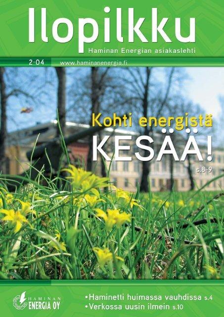Lataa Ilopilkku 2 / 2004 (PDF) - Haminan Energia