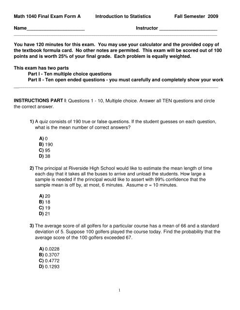 Math 1040 Final Exam Form A Introduction to Statistics Fall