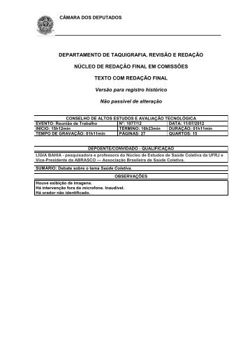 NOTAS TAQUIGRÁFICAS. - Câmara dos Deputados