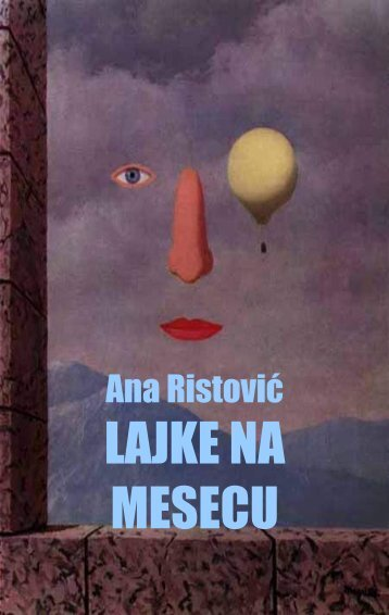Ana Ristovic, Lajke na Mesecu