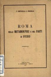 Roma nelle Metamorfosi e nei Fasti di Ovidio.pdf - EleA@UniSA