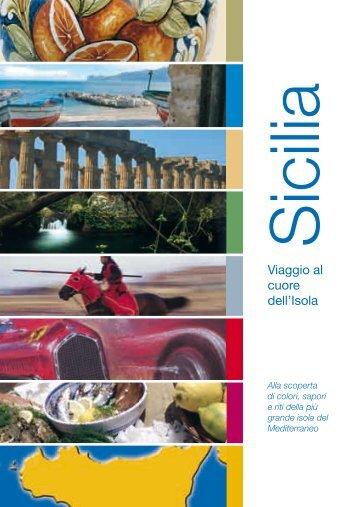 Viaggio al cuore dell'Isola - Regione Siciliana