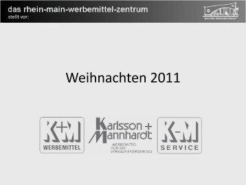 Weihnachten 2011 - K+M Werbemittel