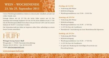 Wein – Wochenende 23. bis 25. September 2011 - Weingut Georg ...