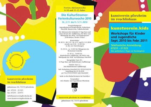 Ferienkulturwoche 2010 - Kunstverein Pforzheim im Reuchlinhaus eV