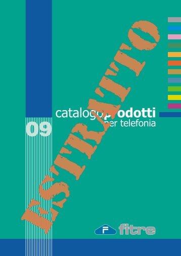FITRE S.p.A. - Catalogo Prodotti per Telefonia edizione 09