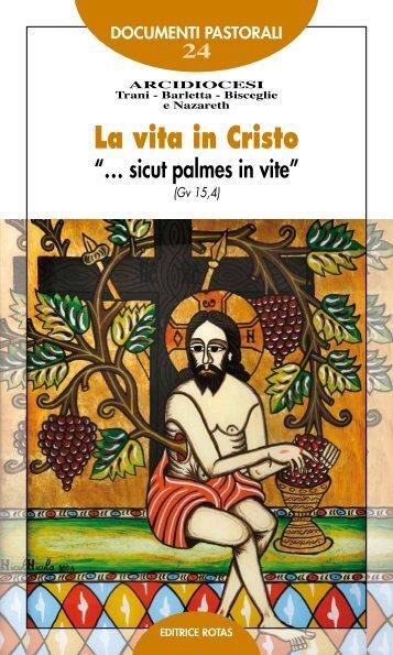 La vita in Cristo - Chiesa Cattolica Italiana
