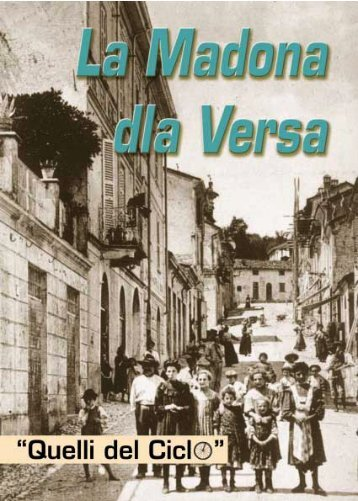 La Madona dla Versa - Quelli del ciclo