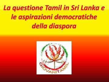 La questione Tamil in Sri Lanka e le aspirazioni ... - TamilAction