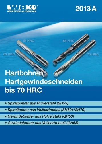 2013 A Hartbohren Hartgewindeschneiden bis 70 HRC - WEXO
