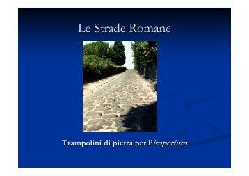 Le Strade Romane - Blog.Edidablog.It