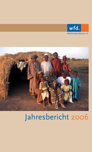 Jahresbericht 2006 - Weltfriedensdienst e.V.